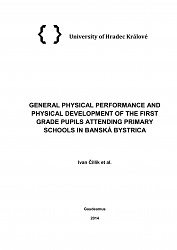 GENERAL PHYSICAL PERFORMANCE AND PHYSICAL DEVELOPMENT OF THE FIRST GRADE PUPILS ATTENDING PRIMARY SCHOOLS IN BANSKÁ BYSTRICA-1.jpg