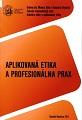 Aplikovaná etika a profesionálna prax
