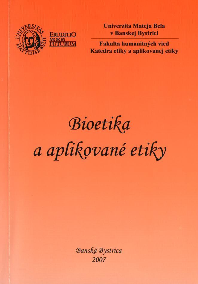 Bioetika a aplikované etiky