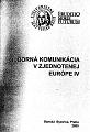 Odborná komunikácia v zjednotenej Európe IV