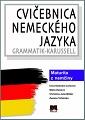 Cvičebnica nemeckého jazyka. Grammatik- Karssell. Maturita z nemčiny.