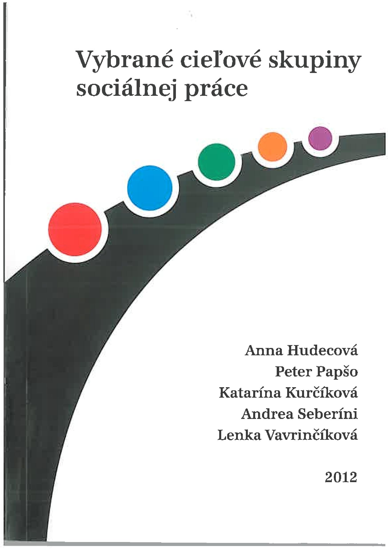 Vybrané cieľové skupiny sociálnej práce