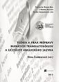 Teória a prax prípravy budúcich translatológov a učiteľov anglického jazyka