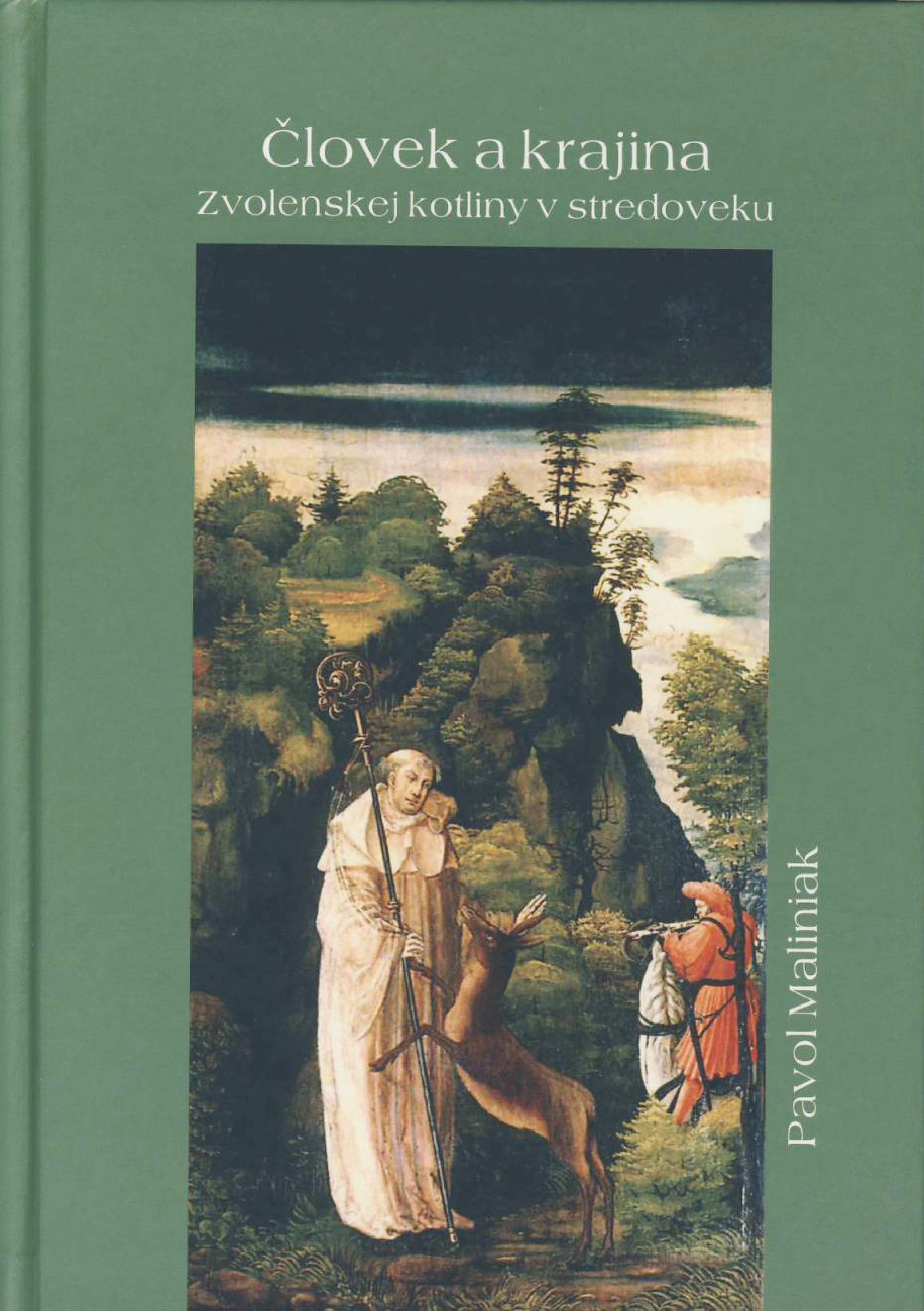 Človek a krajina Zvolenskej kotliny v stredoveku