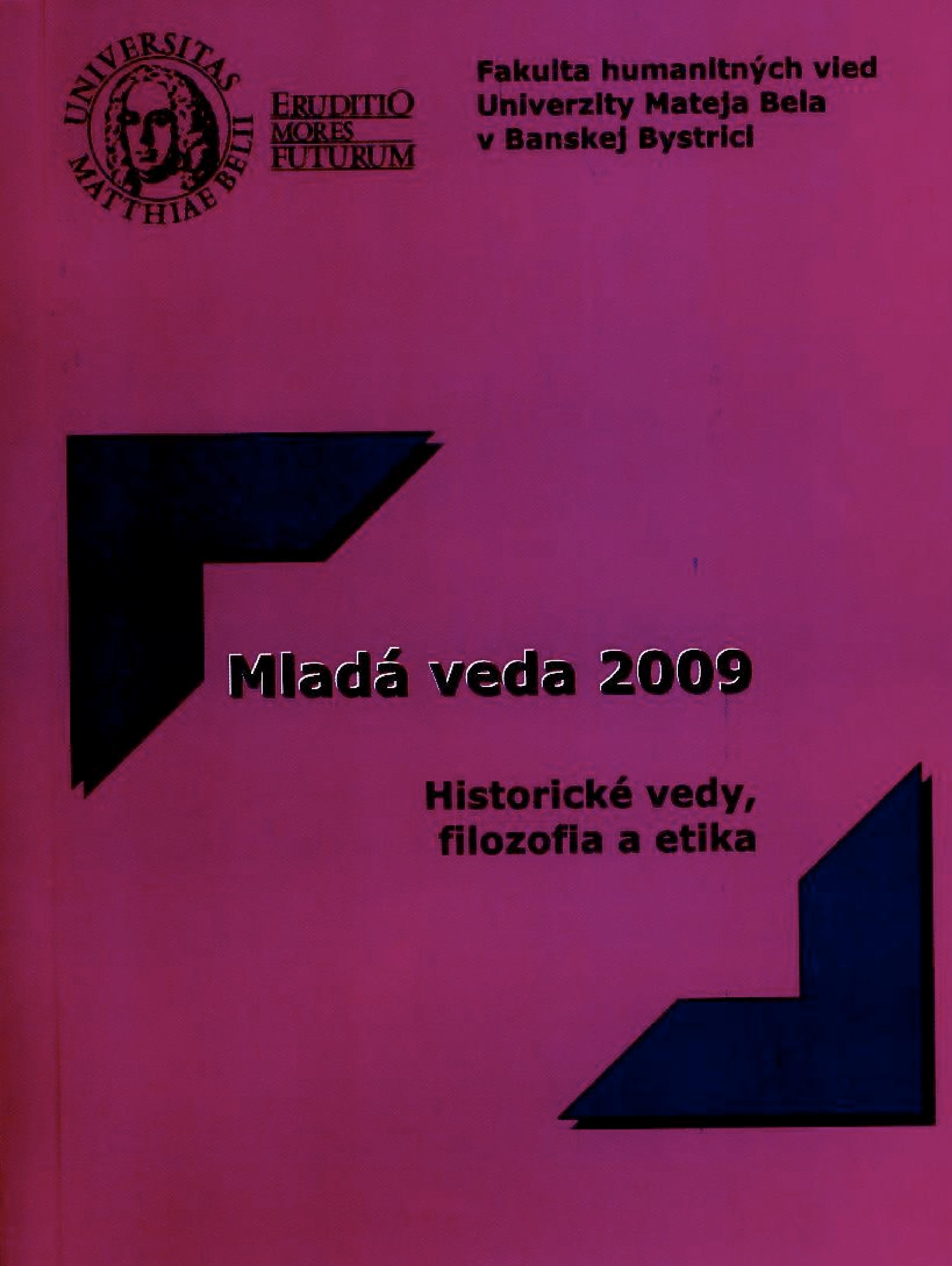 Mladá veda 2009. Historické vedy, filozofia a etika