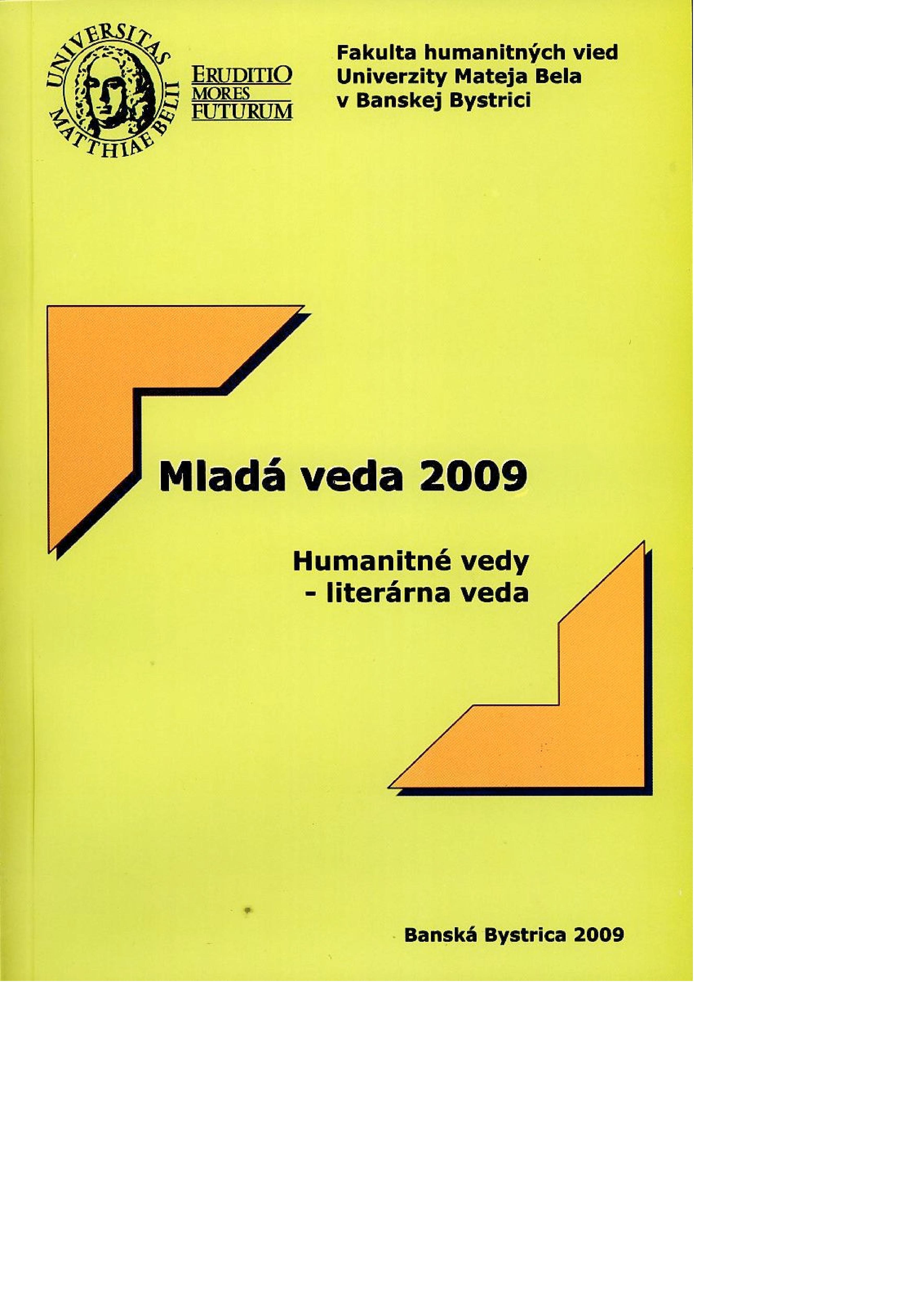 Mladá veda 2009. Humanitné vedy - literárna veda