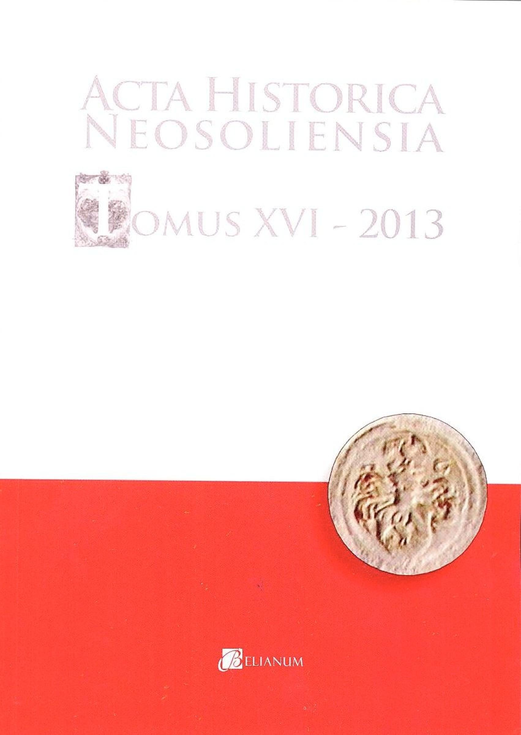 Acta historica nesoliensia, Tomus XVI - 2013, Vol. 1 - 2