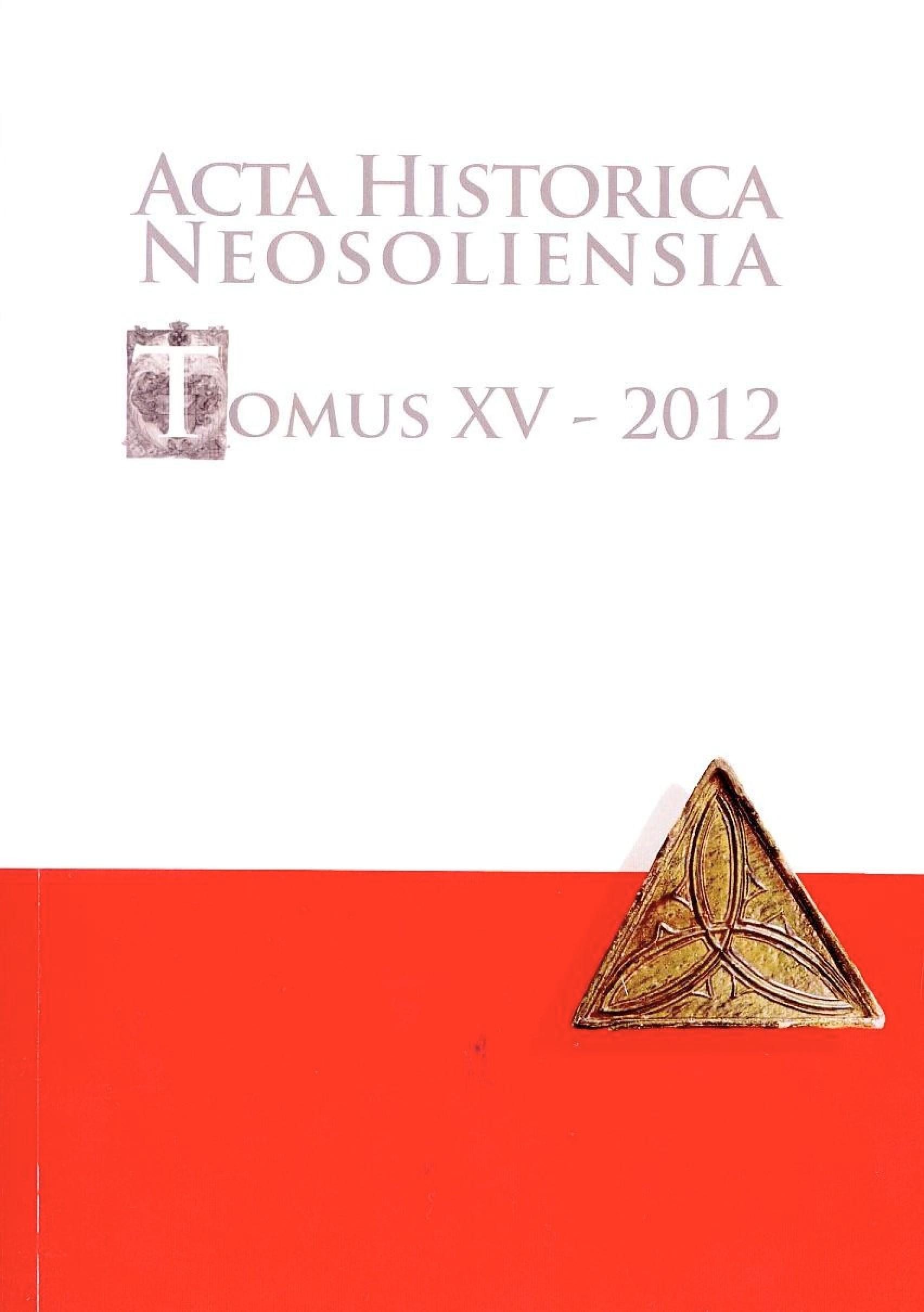 Acta historica neosoliensia, Tomus XV - 2012, Vol. 1 - 2