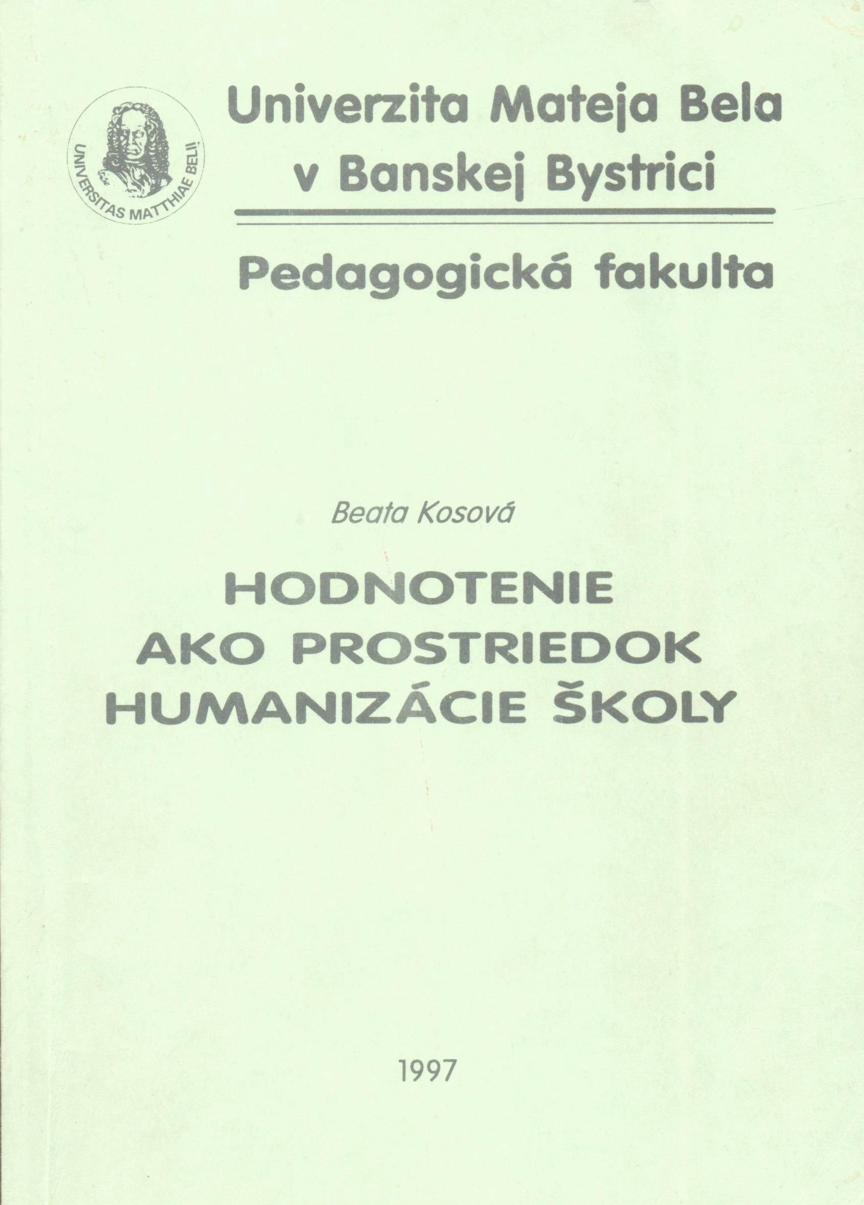 Hodnotenie ako prostriedok humanizácie školy