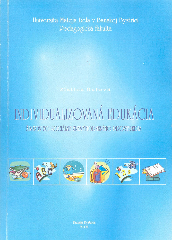 Individualizovaná edukácia žiakov zo sociálne znevýhodneného prostredia