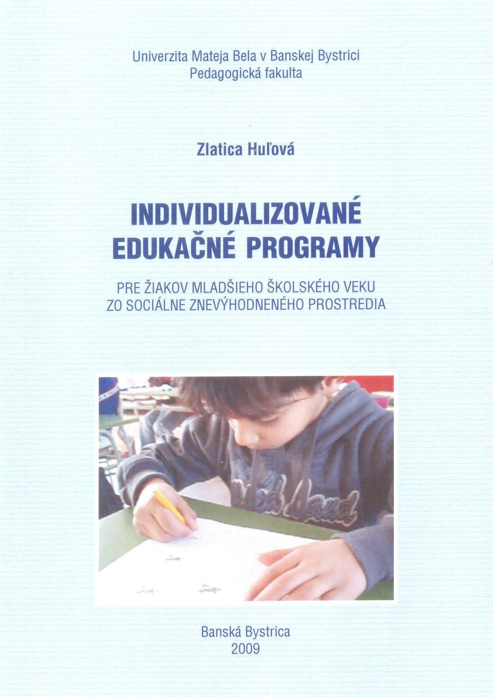 Individualizované edukačné programy pre žiakov mladšieho školského veku zo sociálne znevýhodneného prostredia