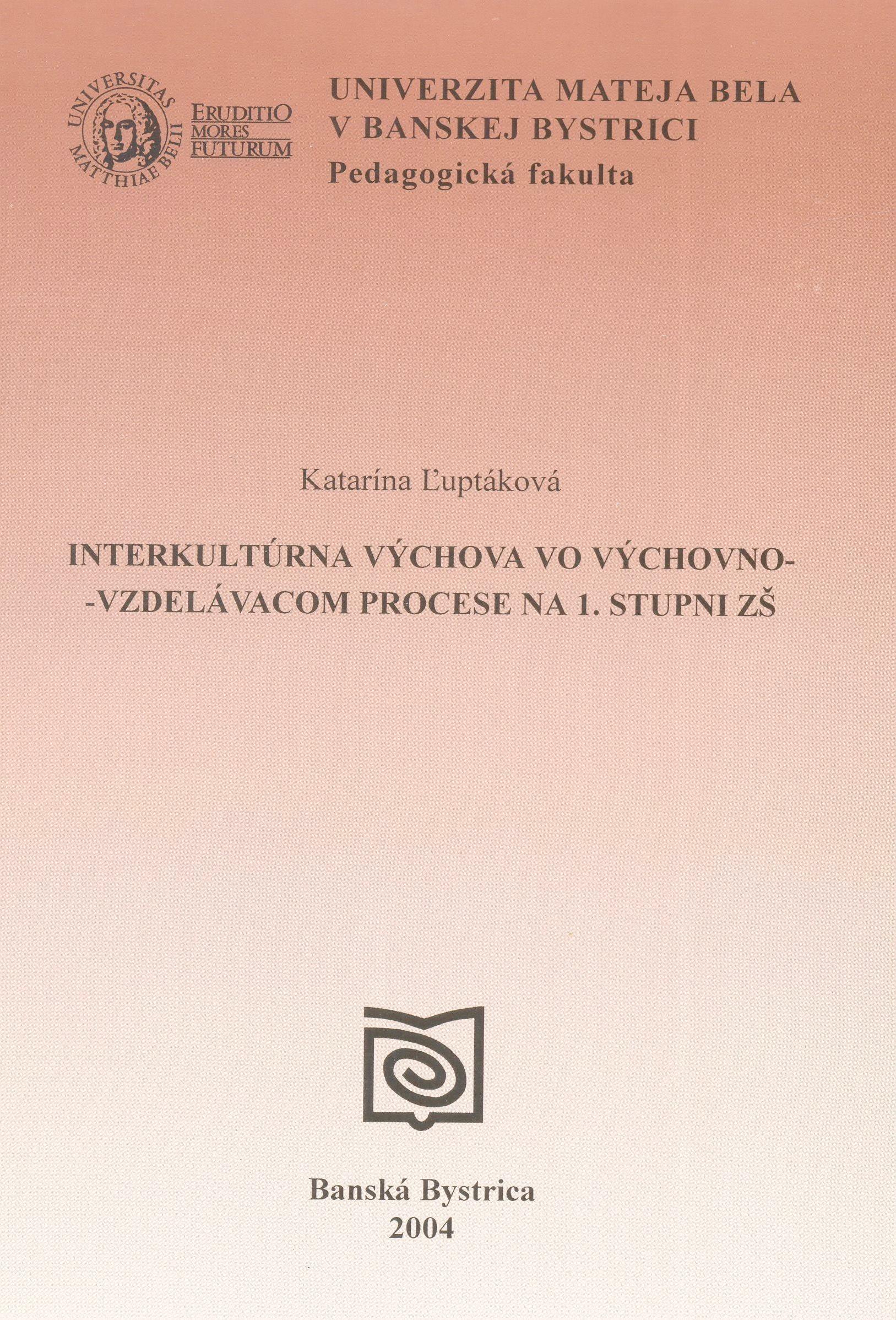 Interkultúrna výchova vo výchovno-vzdelávacom procese na 1. stupni ZŚ