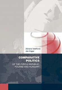 Comparative Politicsof the Czech Republic, Poland and Hungary