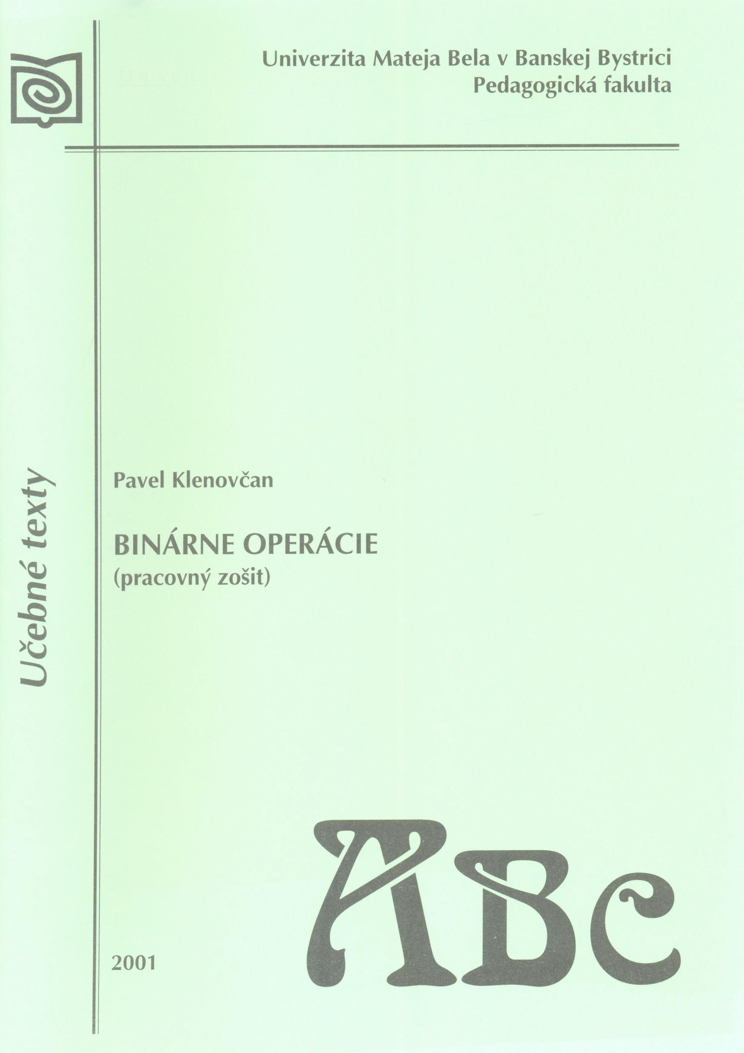 Binárne operácie (pracovný zošit)