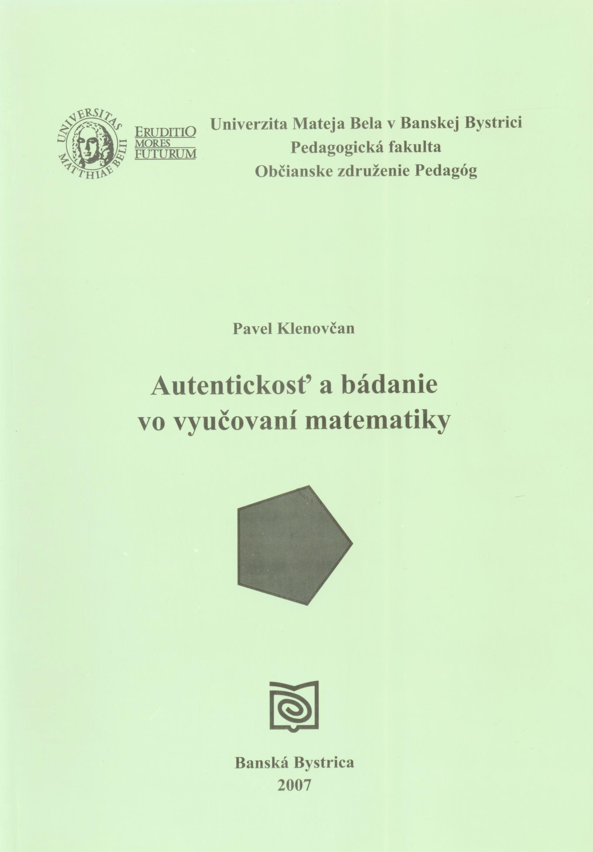 Autentickosť a bádanie vo vyučovaní matematiky