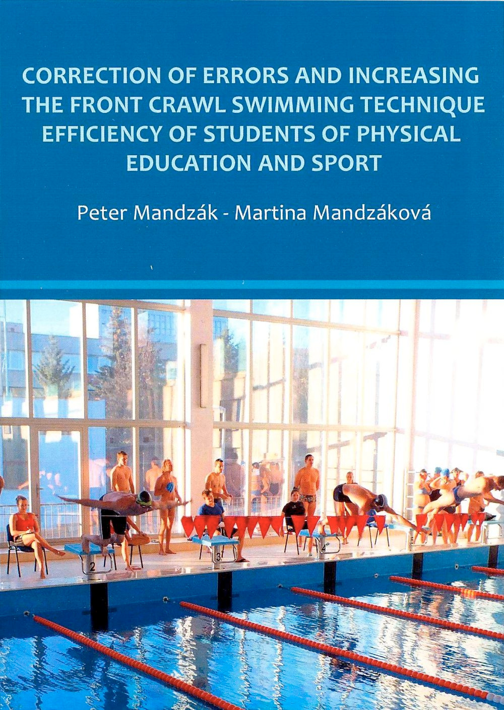 Correction of errors and Increasing the front crawl swimming technique efficiency of students of physical education and sport