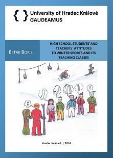 High school students´and teachers´ attitudes to winter sports and its teaching classes