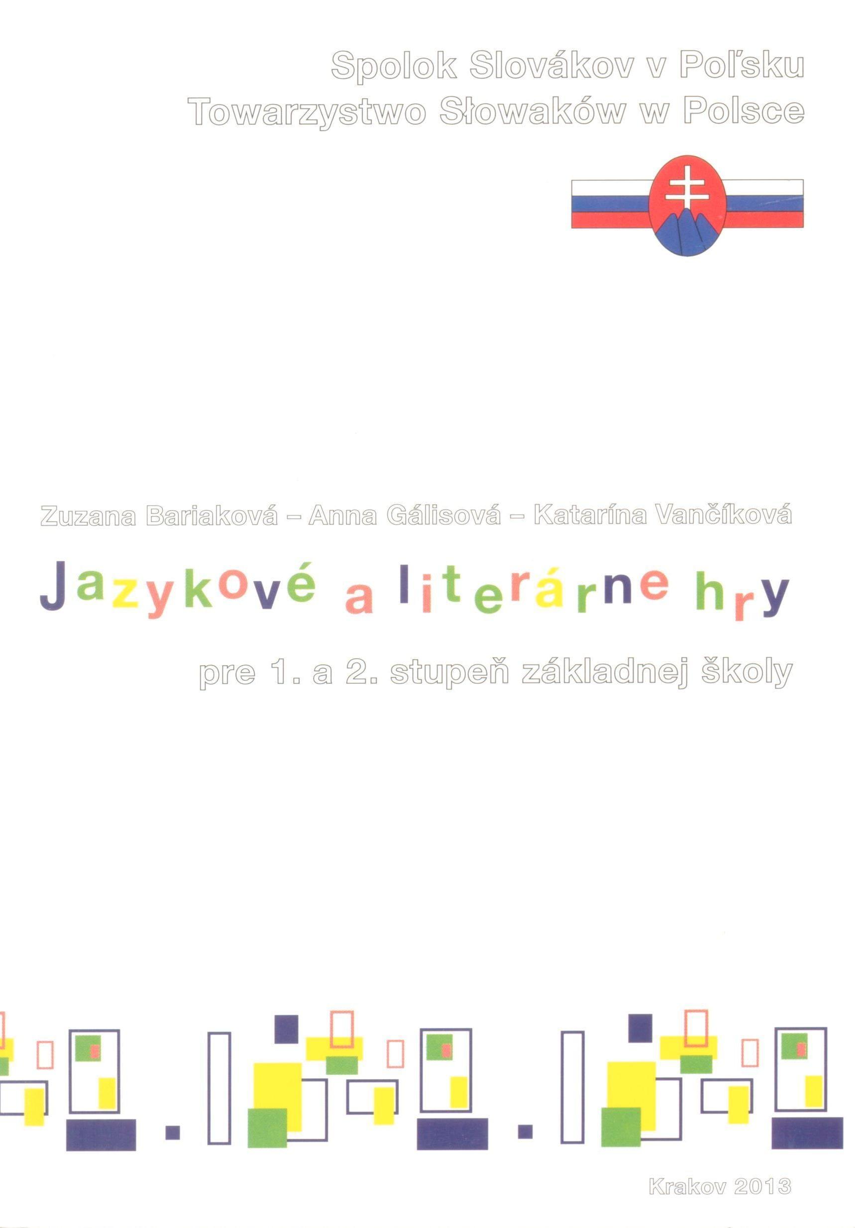 Jazykové a literárne hry pre 1. a 2. stupeň základnej školy