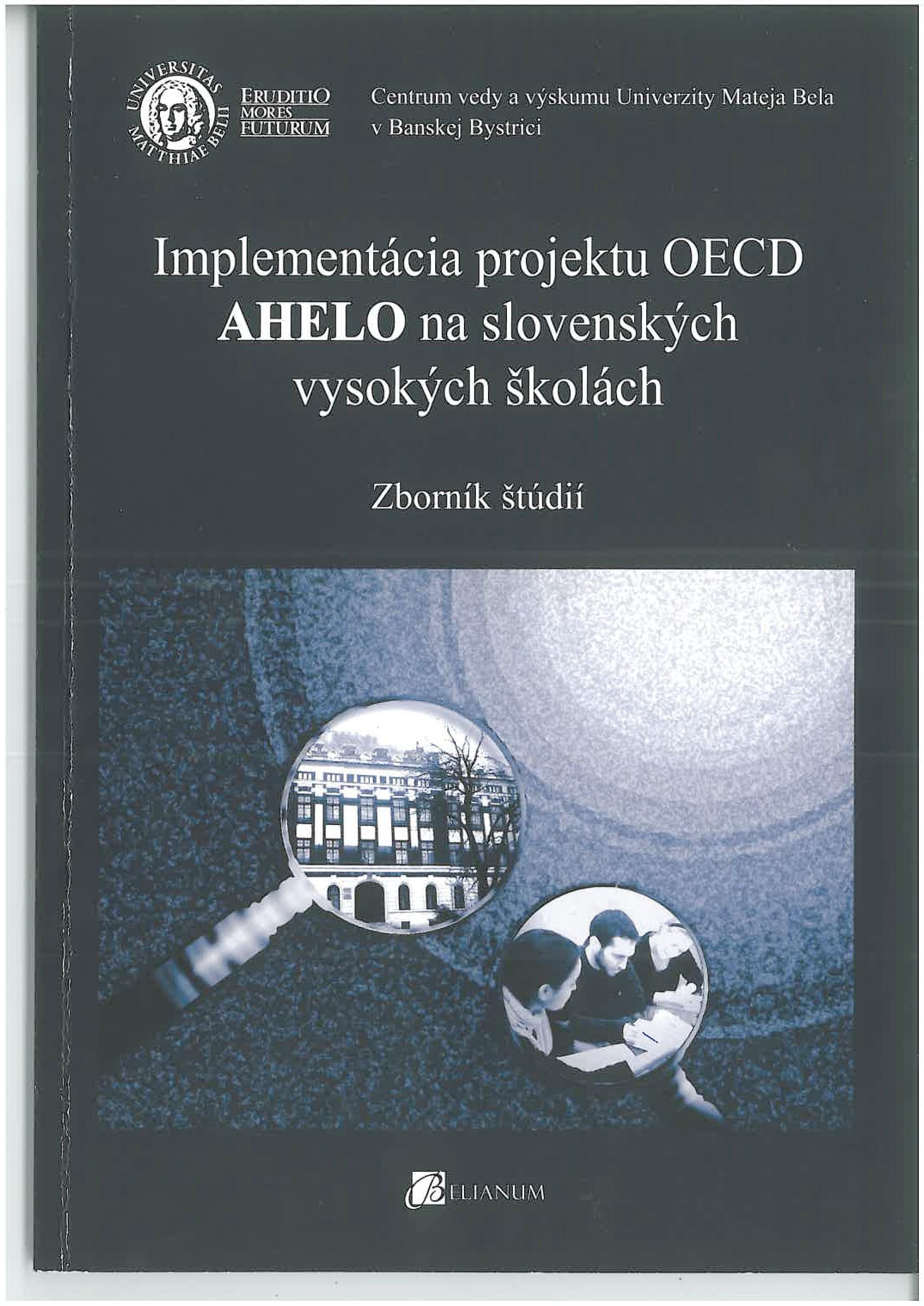 Implementácia projektu OECD AHELO na slovenských vysokých školách