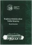 Krajina a história obce Veľké Straciny.