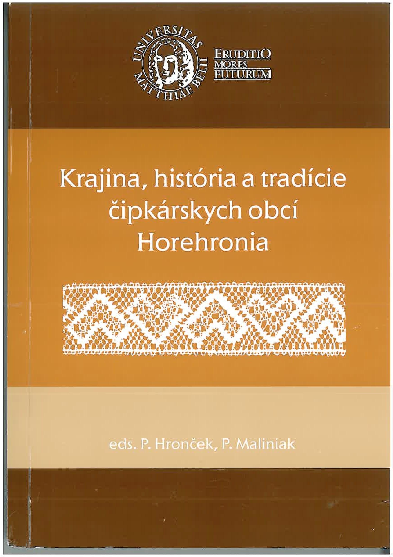 Krajina, história a tradície čipkárskych obcí Horehronia.