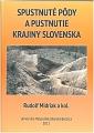 Spustnuté pôdy a pustnutie krajiny Slovenska.