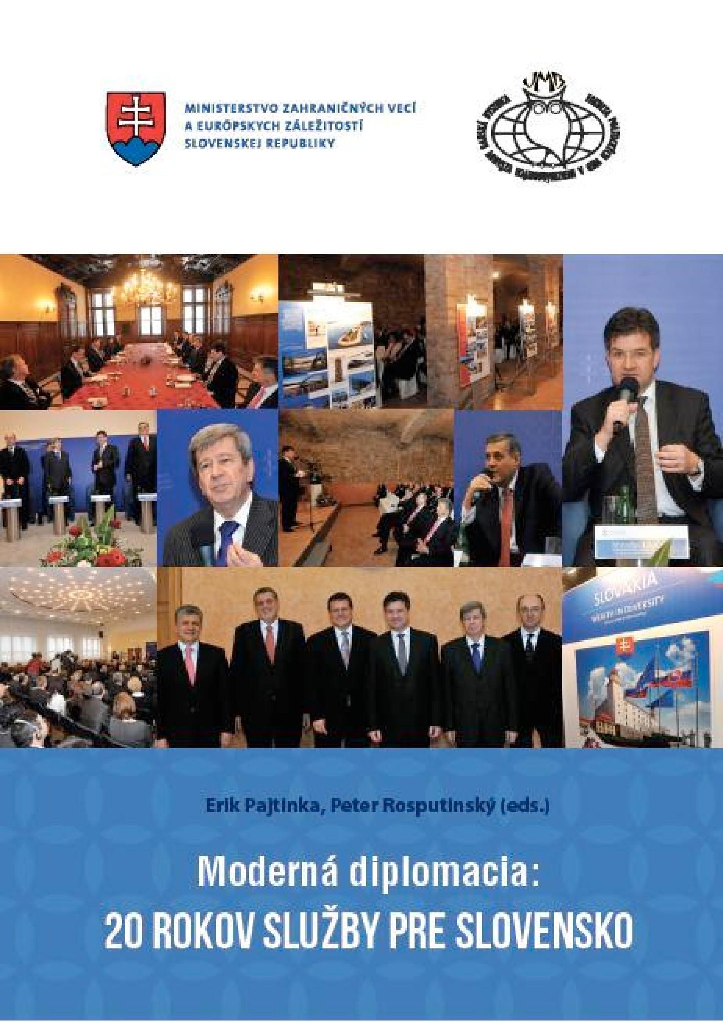 Moderná diplomacia: 20 rokov služby pre Slovensko.