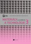 Materiály a technológie 3