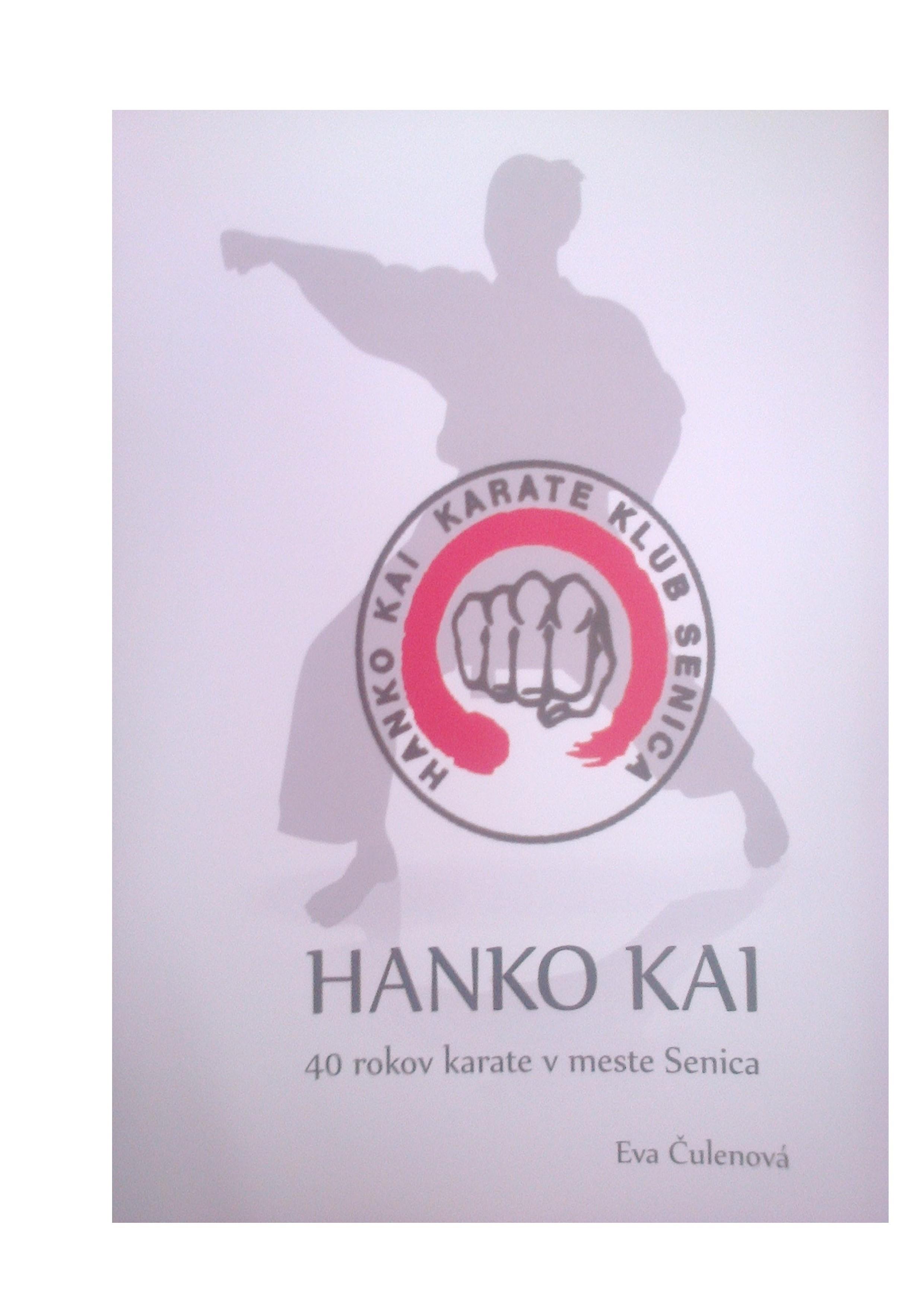 HANKO KAI. 40 rokov karate v meste Senica