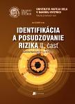 Identifikácia a posudzovanie rizika II. časť.- Zaobchádzanie s rizikom
