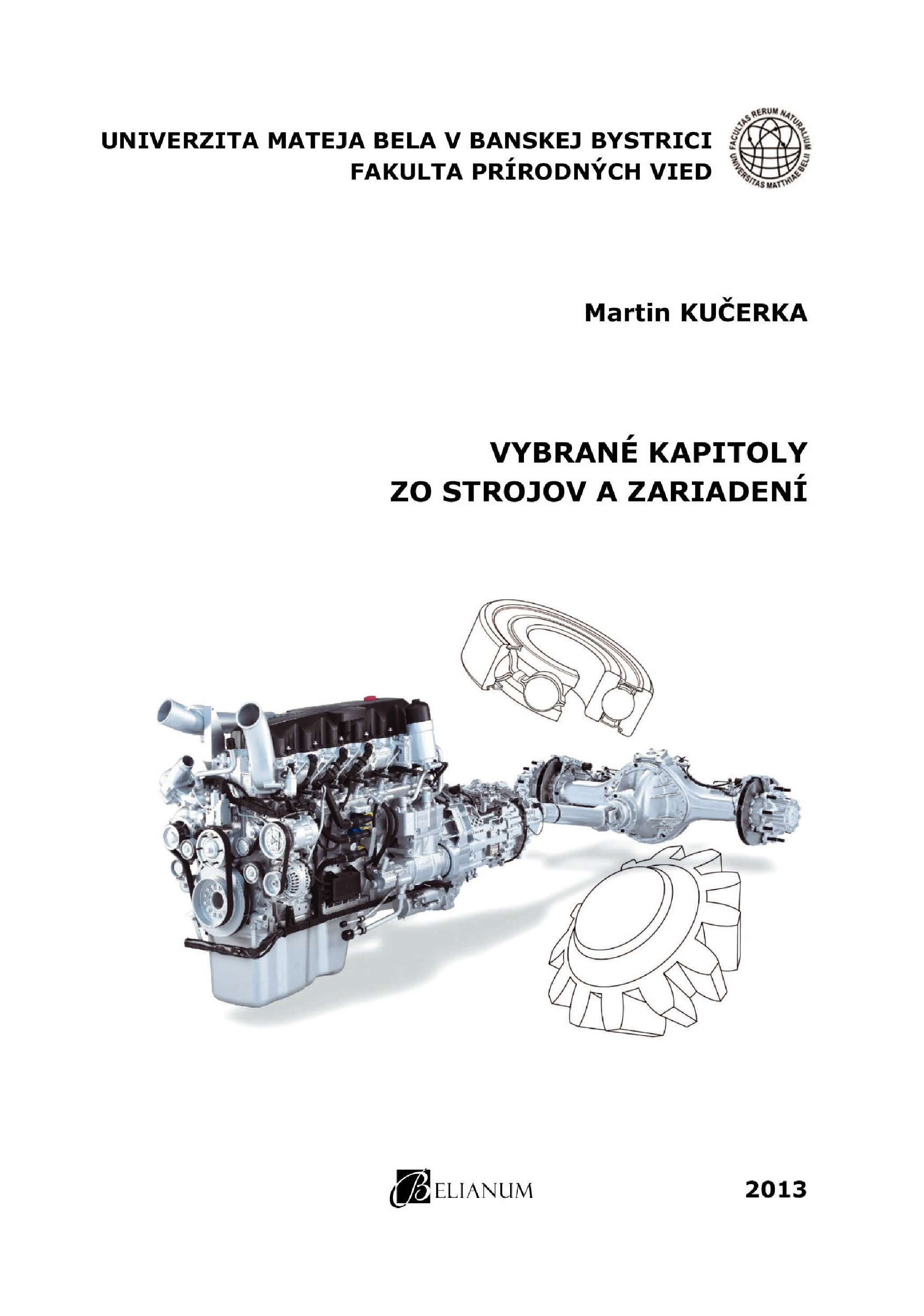 Vybrané kapitoly zo strojov a zariadení