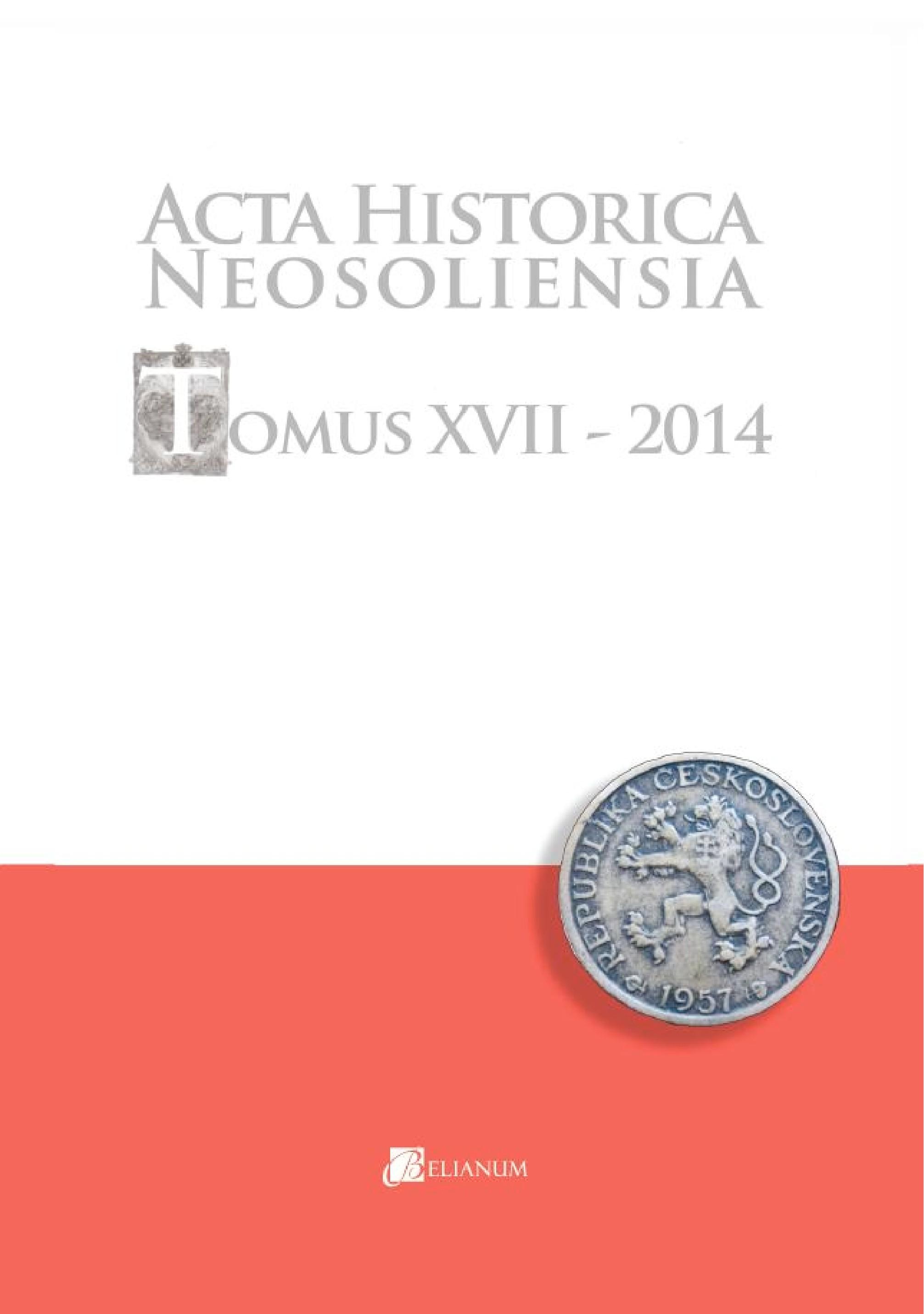 Acta historica neosoliensia, Tomus XVII, 2014, Vol. 1 - 2