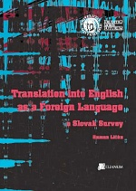 Translation into English as a Foreign Language. A Slovak Survey