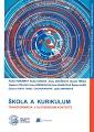 Škola a kurikulum - transformácia v slovenskom kontexte (online dokument)