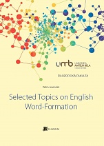 Selected Topics on English Word-Formation