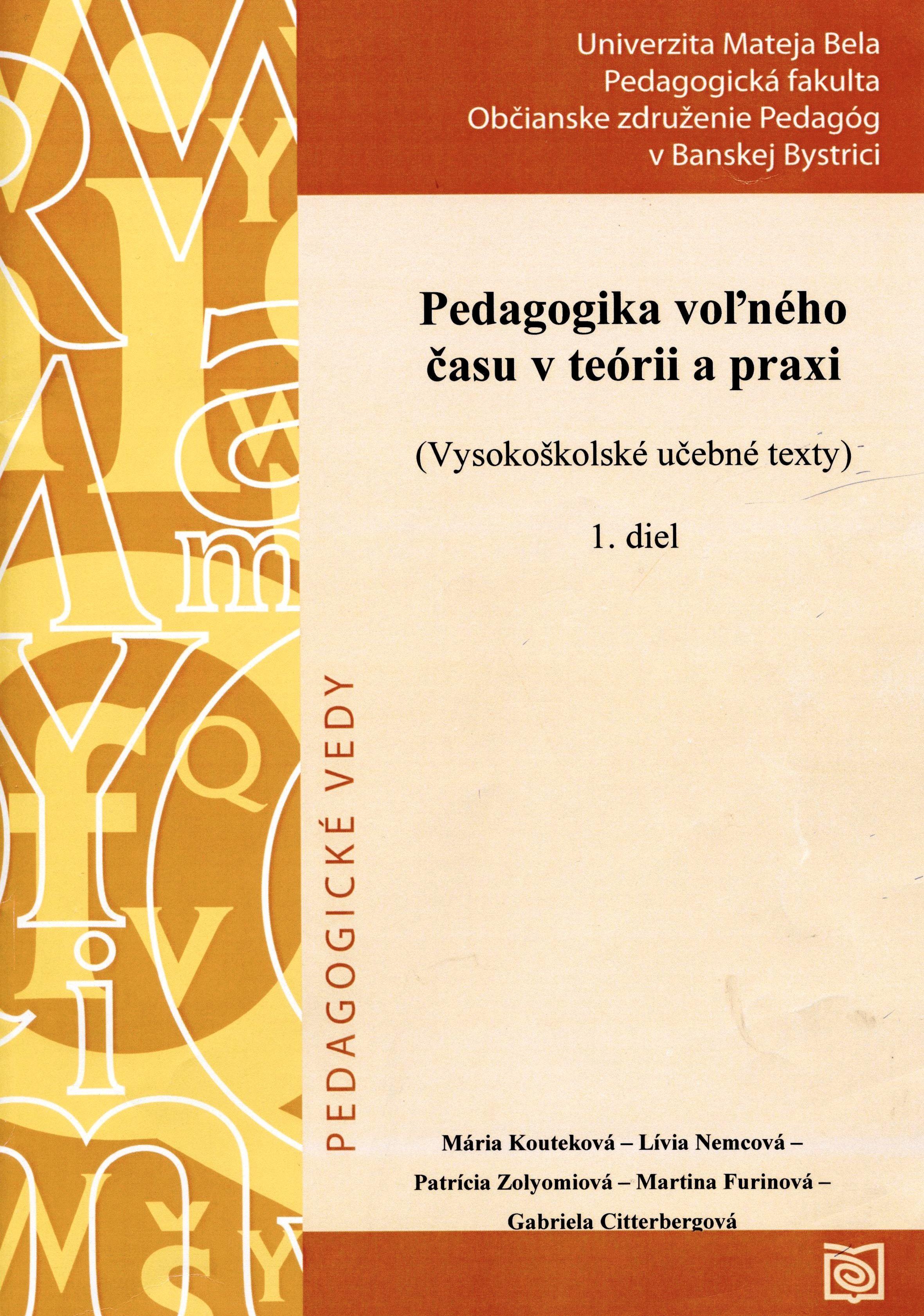 Pedagogika voľného času v teórii a praxi 1. diel