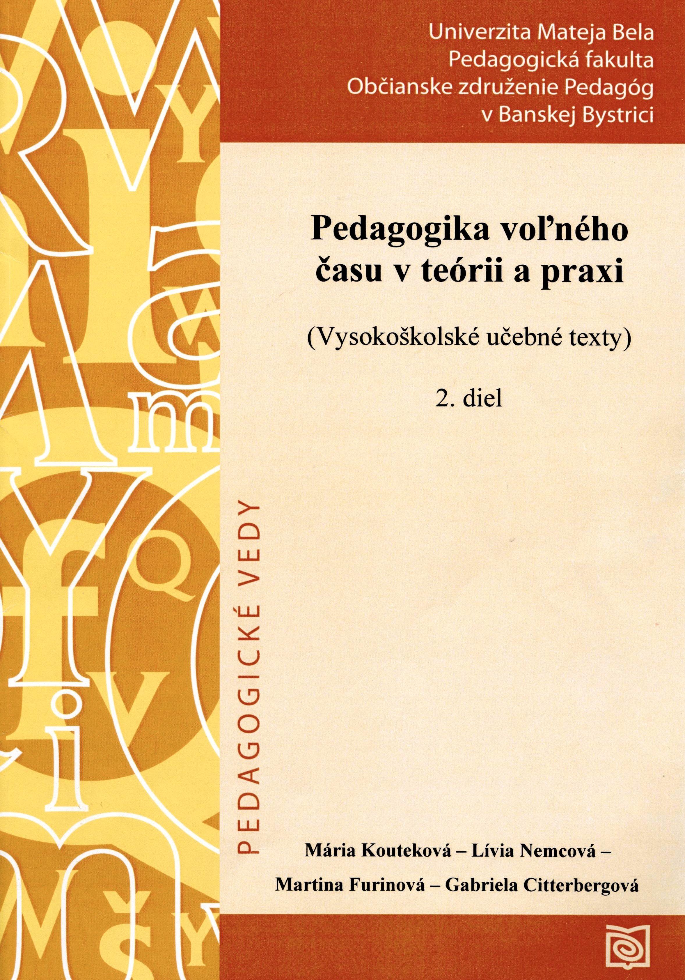 Pedagogika voľného času v teórii a praxi  2. diel