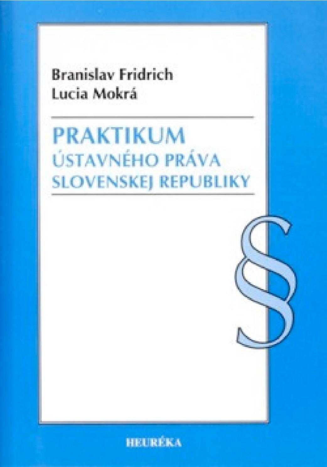 Praktikum ústavného práva Slovenskej republiky
