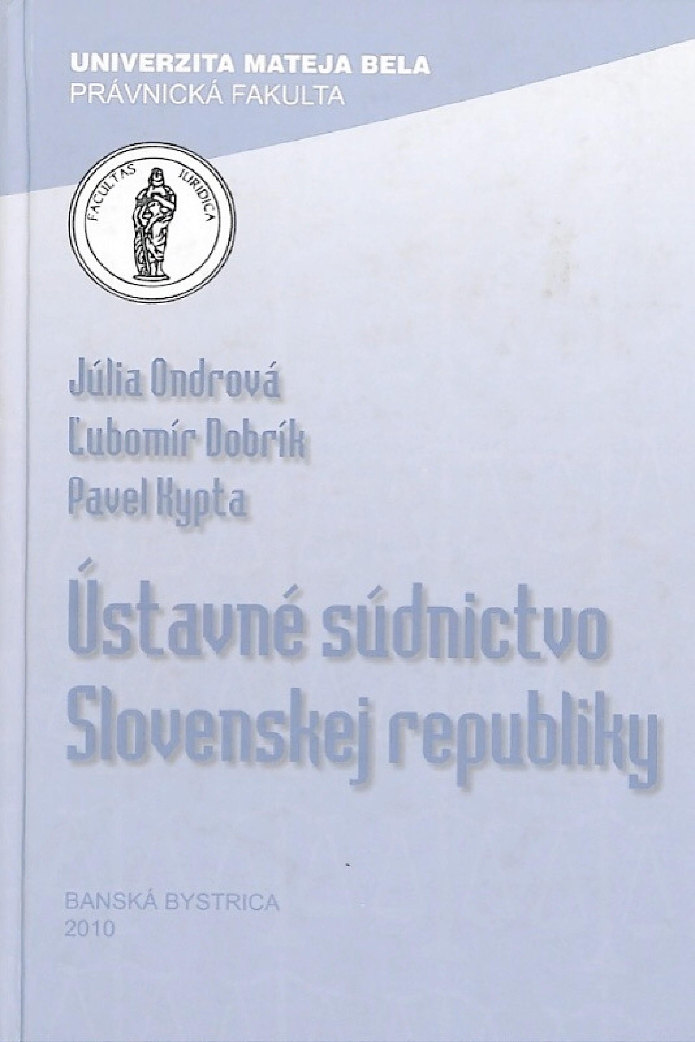 Ústavné súdnictvo Slovenskej republiky