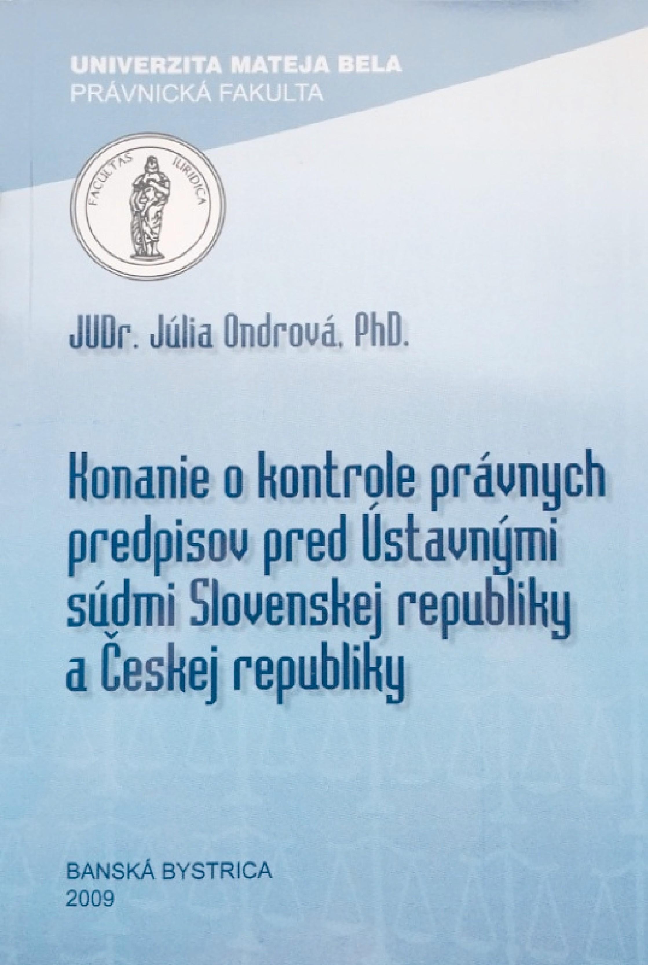 Konanie o kontrole právnych predpisov pred Ústavnými súdmi Slovenskej republiky a Českej republiky