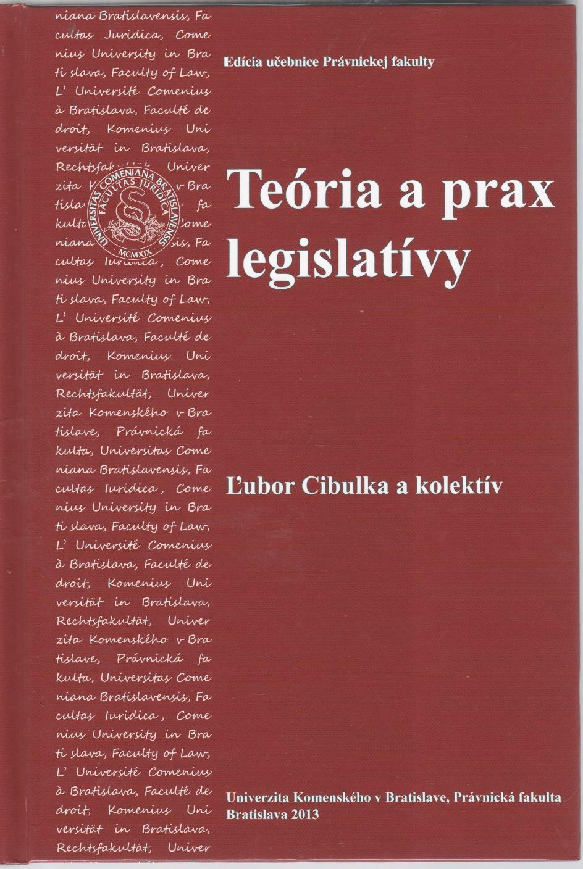 Teória a prax legislatívy