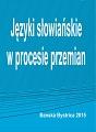 Jezyki slowianskie w procesie przemian