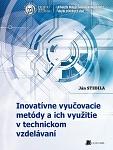 Inovatívne vyučovacie metódy a ich využitie v technickom vzdelávaní