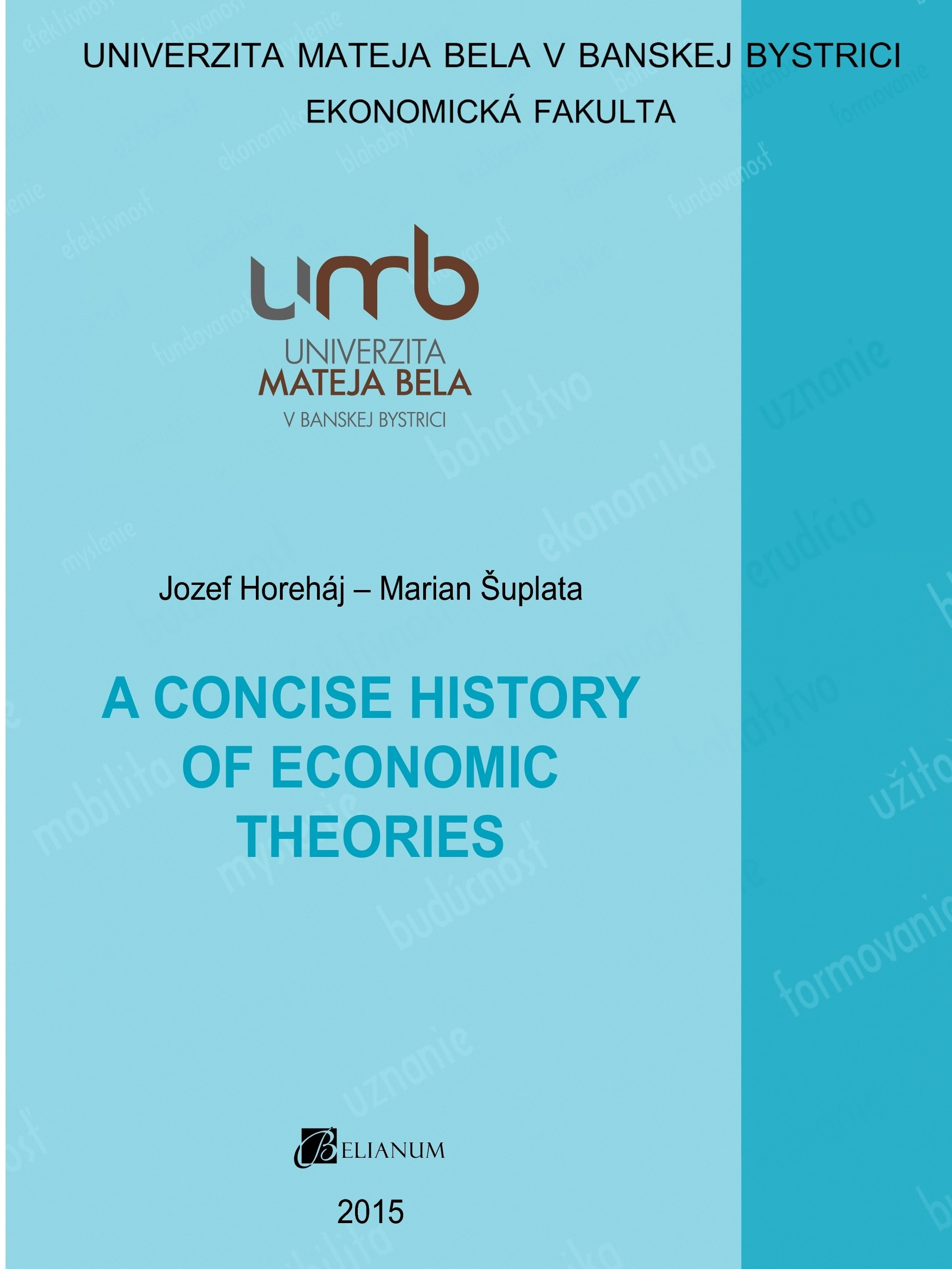 A Concise History of Economic Theories
