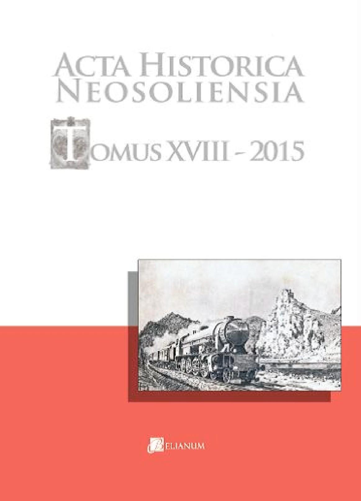 Acta historica neosoliensia, Tomus XVIII – 2015, Vol. 1 - 2