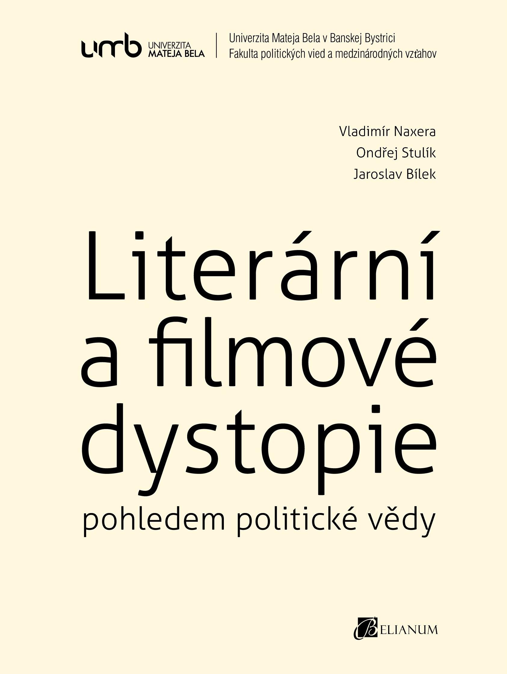 Literární a filmové dystopie pohledem politické vědy