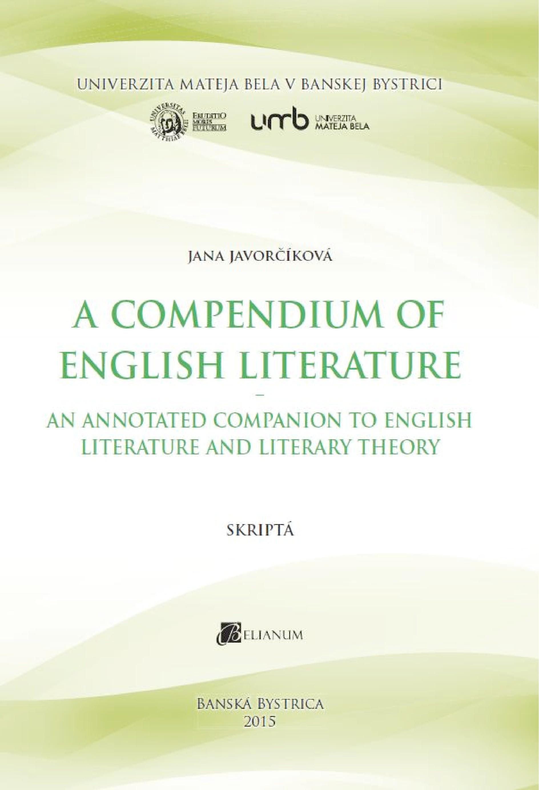 A Compendium of English Literature - An Annotated Companion to English Literature and Literary Theory