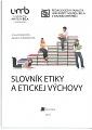 Slovník etiky a etickej výchovy