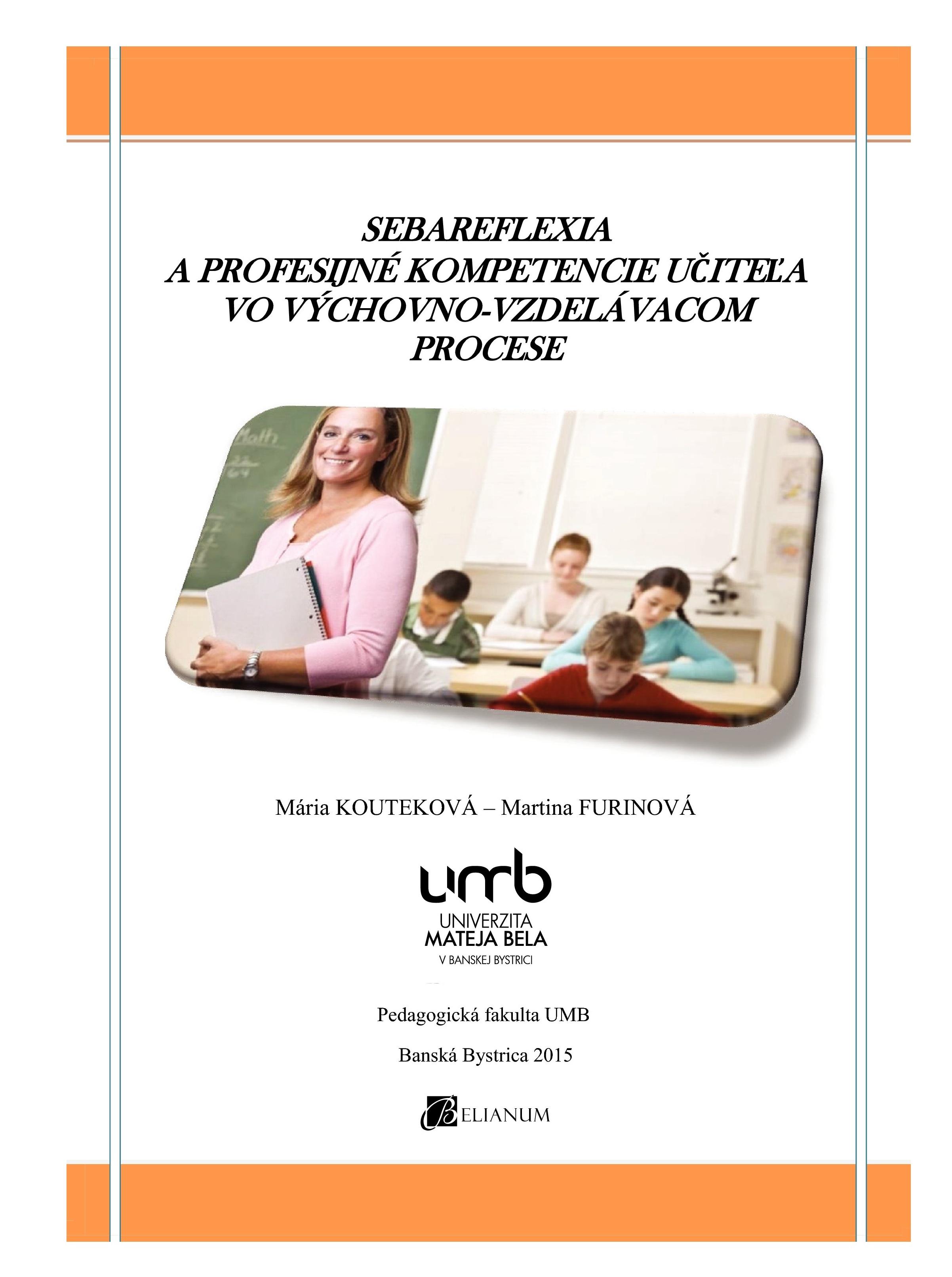 Sebareflexia a profesijné kompetencie učiteľa vo výchovno-vzdelávacom procese