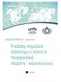 Podoby regulace lobbingu v zemích Visegrádské skupiny